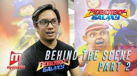 BoBoiBoy Galaxy - Behind The Scene (Part 2)