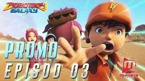 BoBoiBoy Galaxy - Promo Episod 03