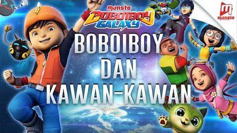 """BoBoiBoy Galaxy OST - 1 """"BoBoiBoy Dan Kawan-Kawan"""""""