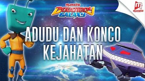 "BoBoiBoy Galaxy OST - 5 ""Adudu Dan Konco Kejahatan"""
