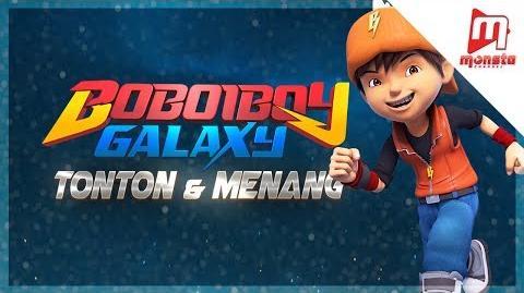 BoBoiBoy Galaxy - EPISOD 09 - 13 Tonton & Menang