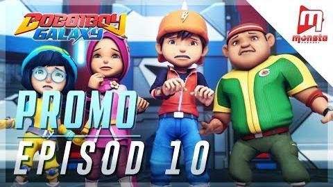 BoBoiBoy Galaxy - Promo Episod 10 (KHAMIS, 1 JUN, 5 PTG)