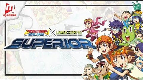 Exclusive Comic - BoBoiBoy Galaxy x Lawak Kampus SUPERIOR (Coming soon August 2018)