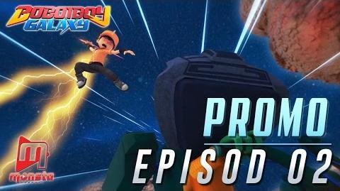 BoBoiBoy Galaxy - Promo Episod 02