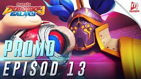 BoBoiBoy Galaxy - Promo Episod 13 (KHAMIS, 22 JUN, 5 PTG)