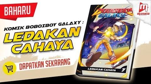 BoBoiBoy Galaxy Comic VOL 7 Promo (Available NOW in Monsta Store, Popular, and selected bookstores)