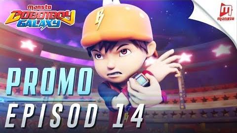 BoBoiBoy Galaxy - Promo Episod 14 (JUMAAT, 1 DISEMBER, 5 PTG)