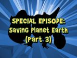 Saving Planet Earth (Part 3)