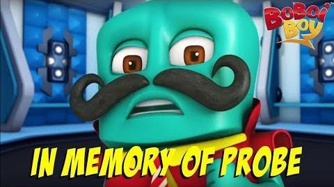 BoBoiBoy (English) S3E3 - In Memory Of Probe