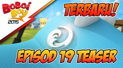 BoBoiBoy Musim 3 Episod 19 Teaser