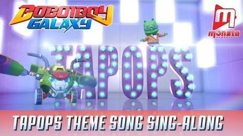 BBB Galaxy TAPOPS Theme Song (Sing-along)