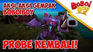 BoBoiBoy Probe Kembali
