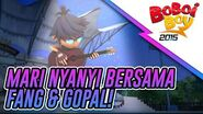 PREVIU EPISOD 16 Mari Menyanyi Bersama Fang & Gopal! HD