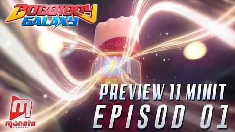 BoBoiBoy Galaxy - Preview 11 Minit Episod 01