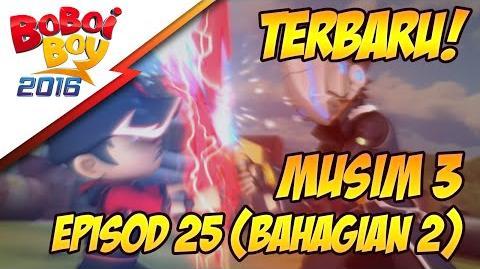 BoBoiBoy Musim 3 EP25 Antara Kawan & Lawan (Bahagian 2 2)