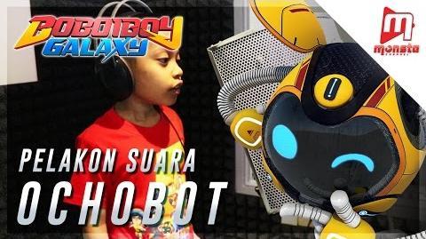 BoBoiBoy Galaxy - Pelakon Suara Ochobot