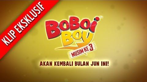 BoBoiBoy Season 3 Episode 6 Khidmat Wak Baga Ga 3-Minutes Promo