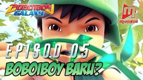 BoBoiBoy Galaxy - Episod 05