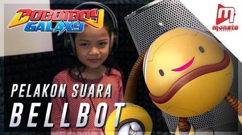 BoBoiBoy Galaxy - Pelakon Suara Bellbot