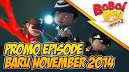 BoBoiBoy Promo Episode Baru November 2014