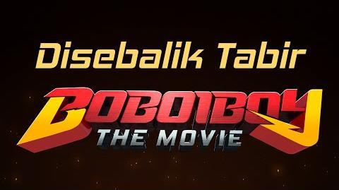 Di Sebalik Tabir - BoBoiBoy The Movie-0