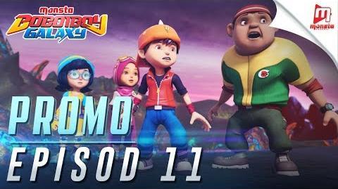 BoBoiBoy Galaxy - Promo Episod 11 (KHAMIS, 8 JUN, 5 PTG)