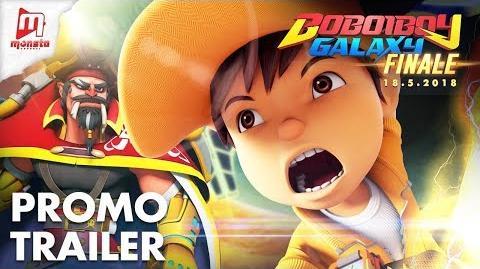 BoBoiBoy Galaxy - Season 1 Finale PROMO TRAILER (STARTS 18 MAY 2018)
