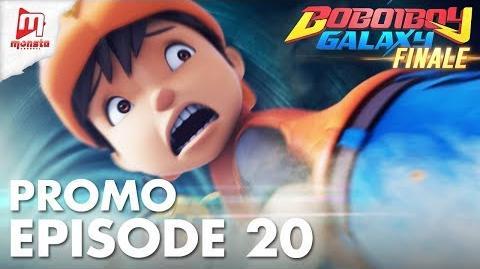 BoBoiBoy Galaxy - Promo Episod 20 (KHAMIS, 24 MEI)