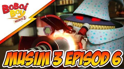 BoBoiBoy Musim 3 Episod 6- Khidmat Wak Ba Ga Ga