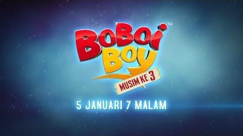 BoBoiBoy Musim 3 Januari Promo