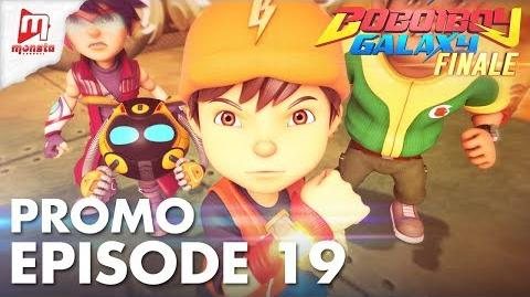 BoBoiBoy Galaxy - Promo Episod 19 (KHAMIS, 17 MEI, 5 PTG)