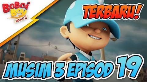 EPISOD TERBARU! BoBoiBoy Episod 19 Kejutan BoBoiBoy Air