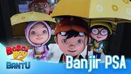 BoBoiBoy Bantu Banjir PSA