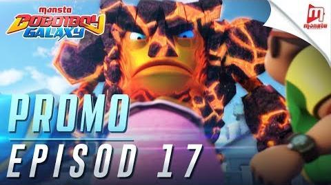 BoBoiBoy Galaxy - Promo Episod 17 (JUMAAT, 22 DISEMBER, 5 PTG)