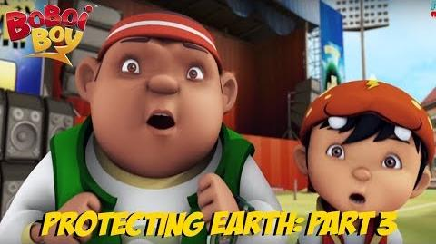 BoBoiBoy English S3E23 - Protecting Earth Part Three