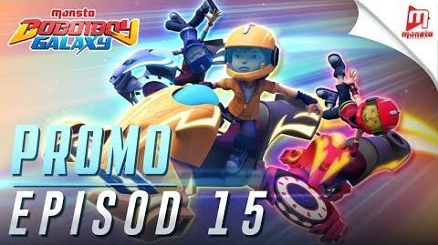 BoBoiBoy Galaxy - Promo Episod 15 (JUMAAT, 8 DISEMBER, 5 PTG)
