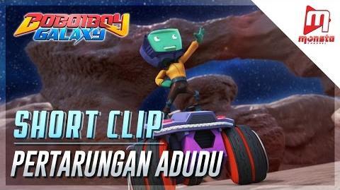 BoBoiBoy Galaxy Short Clip - Pertarungan Adudu