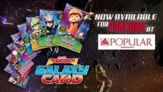 BoBoiBoy Galaxy Card Now Available At Popular