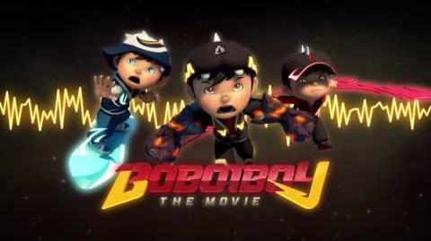BoBoiBoy The Movie Teaser Theme OST