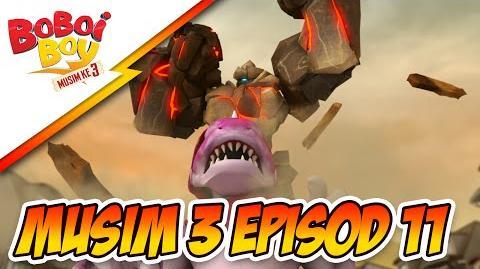 BoBoiBoy Season 3 Episode 11 Serangan Mama Zila