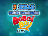 5 Reasons to Watch BoBoiBoy!