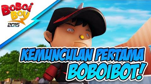 BoBoiBoy Kemunculan Pertama BoBoiBot! HD