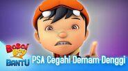 BoBoiBoy Bantu PSA Cegahi Denggi