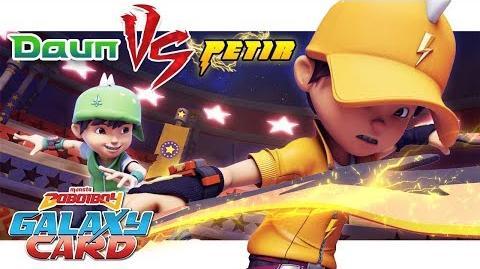 BoBoiBoy Daun VS BoBoiBoy Petir