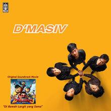 D'Masiv Soundtrack