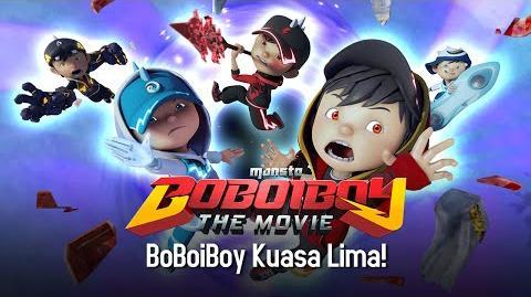 Klip BoBoiboy The Movie BoBoiBoy Kuasa Lima!