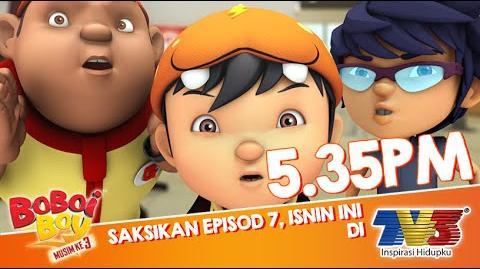 BoBoiBoy Musim 3 Episod 7 Promo