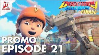 BoBoiBoy Galaxy - Promo Episod 21 (KHAMIS, 31 MEI)