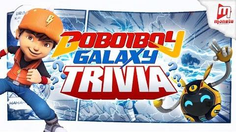 DID YOU KNOW? - BoBoiBoy Galaxy S1 - Interesting Facts ⚡