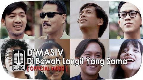 D'MASIV - Di Bawah Langit Yang Sama (OST